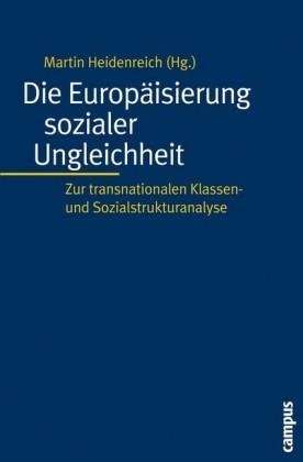 Die Europäisierung sozialer Ungleichheit