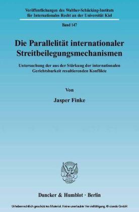 Die Parallelität internationaler Streitbeilegungsmechanismen.