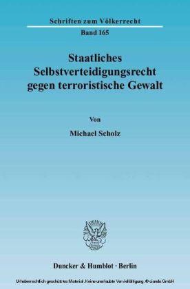 Staatliches Selbstverteidigungsrecht gegen terroristische Gewalt.