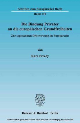 Die Bindung Privater an die europäischen Grundfreiheiten.