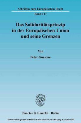 Das Solidaritätsprinzip in der Europäischen Union und seine Grenzen.