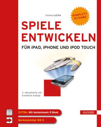 Spiele entwickeln für iPad, iPhone und iPod touch