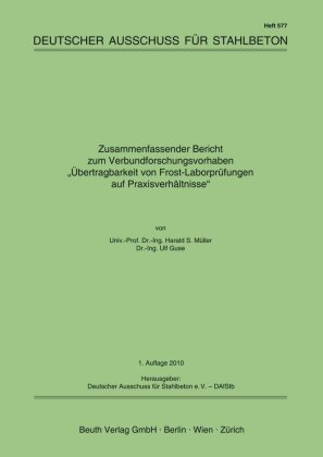 Übertragbarkeit von Frost-Laborprüfungen auf Praxisverhältnisse