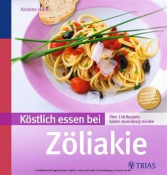 Köstlich essen bei Zöliakie