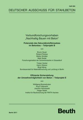 """Verbundforschungsvorhaben """"Nachhaltig Bauen mit Beton"""""""