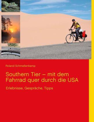 Southern Tier - mit dem Fahrrad quer durch die USA