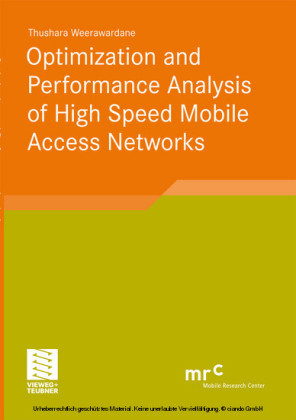 Optimization and Performance Analysis of High Speed Mobile Access Networks