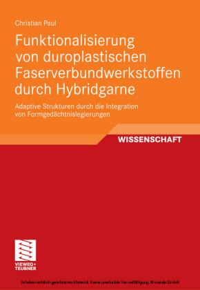 Funktionalisierung von duroplastischen Faserverbundwerkstoffen durch Hybridgarne