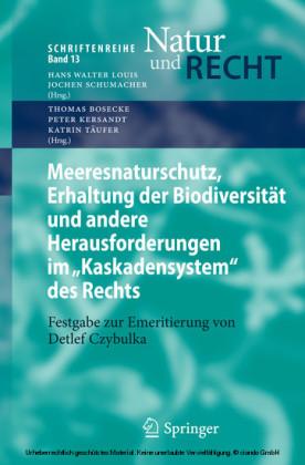 Meeresnaturschutz, Erhaltung der Biodiversität und andere Herausforderungen im 'Kaskadensystem' des Rechts