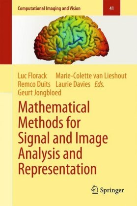 Mathematical Methods for Signal and Image Analysis and Representation