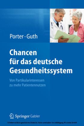 Chancen für das deutsche Gesundheitssystem
