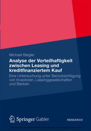 Vorteilhaftigkeit zwischen Leasing und kreditfinanziertem Kauf