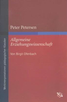 Peter Petersen 'Allgemeine Erziehungswissenschaft'
