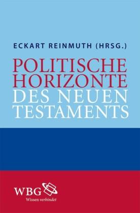 Politische Horizonte des Neuen Testaments