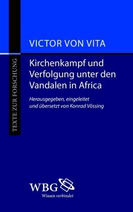 Kirchenkampf und Verfolgung unter den Vandalen in Africa
