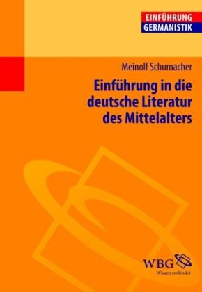 Einführung in die deutsche Literatur des Mittelalters