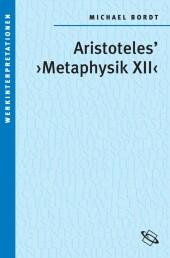 Aristoteles' 'Metaphysik XII'