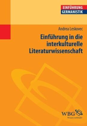 Einführung in die interkulturelle Literaturwissenschaft