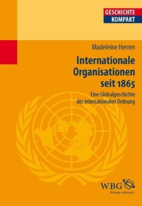 Internationale Organisationen seit 1865.