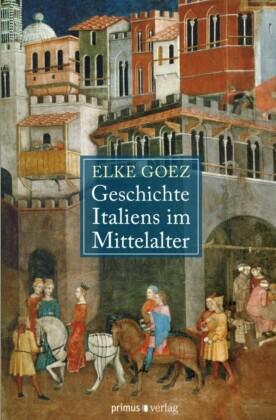 Geschichte Italiens im Mittelalter