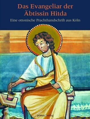 Das Evangeliar der Äbtissin Hitda
