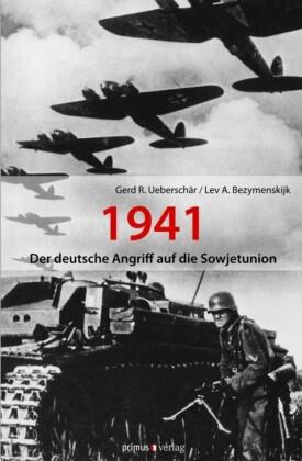 Der deutsche Angriff auf die Sowjetunion 1941