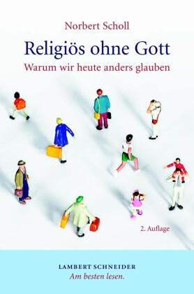 Religiös ohne Gott