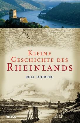 Kleine Geschichte des Rheinlands