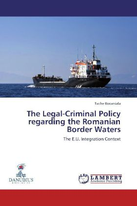The Legal-Criminal Policy regarding the Romanian Border Waters
