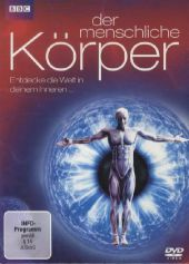 Der menschliche Körper - Entdecke die Welt in deinem Inneren, 1 DVD