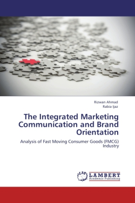 The Integrated Marketing Communication and Brand Orientation
