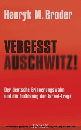 Vergesst Auschwitz!