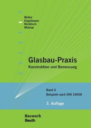 Glasbau-Praxis. Bd.2