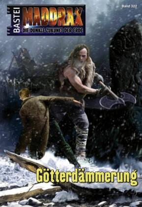 Maddrax - Götterdämmerung