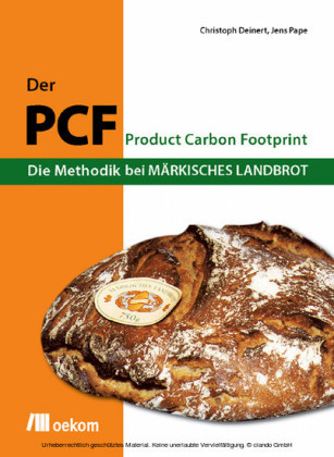Der PCF - Die Methodik bei Märkisches Landbrot