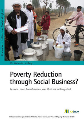 Poverty Reduction through Social Business?