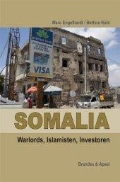 Somalia: Piraten, Warlords, Islamisten Cover