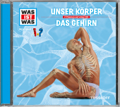 Unser Körper / Das Gehirn, 1 Audio-CD Cover