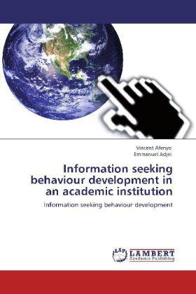 Information seeking behaviour development in an academic institution