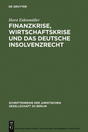 Finanzkrise, Wirtschaftskrise und das deutsche Insolvenzrecht