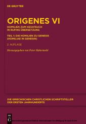 Homilien zum Hexateuch in Rufins Übersetzung. Teil 1: Die Homilien zu Genesis (Homiliae in Genesin). Tl.1