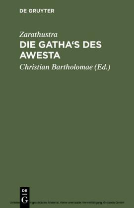 Die Gatha's des Awesta