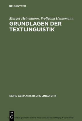 Grundlagen der Textlinguistik