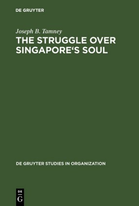 The Struggle over Singapore's Soul