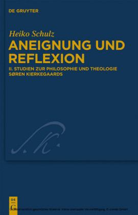 Studien zur Philosophie und Theologie Søren Kierkegaards. Bd.2