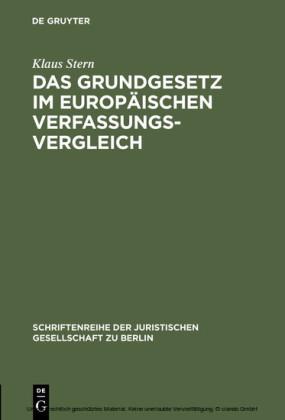Das Grundgesetz im europäischen Verfassungsvergleich