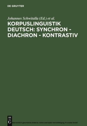 Korpuslinguistik deutsch: synchron - diachron - kontrastiv