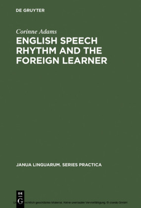 English Speech Rhythm and the Foreign Learner