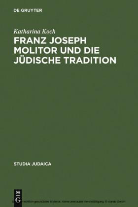 Franz Joseph Molitor und die jüdische Tradition
