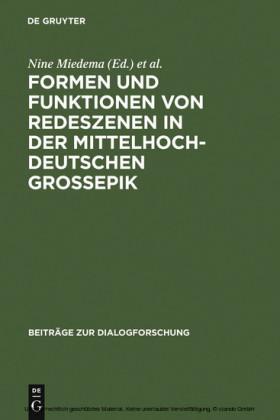 Formen und Funktionen von Redeszenen in der mittelhochdeutschen Großepik